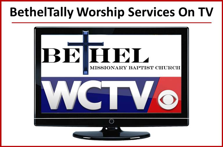 BethelTally Worship Services On TV